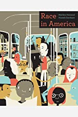 Race in America Kindle Edition