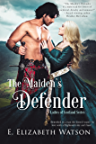 The Maiden's Defender (The Ladies of Scotland Book 2)