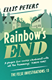 Rainbow's End (The Felse Investigations Book 13)