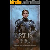 Paths of Fire (The Magelands Eternal Siege Book 5)