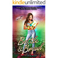 Battle & Brawl (Mythverse Book 5)
