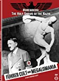Führer Cult and Megalomania