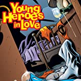 Young Heroes In Love (1997-1998) (Issues) (18 Book Series)
