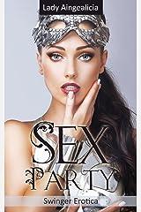 Swingers Stories: Sex Party - Swinger Erotica, Group Sex, Menage Romance Anthology Kindle Edition