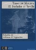 El Burlador de Sevilla y Convidado de piedra (Clásicos Hispánicos nº 85) (Spanish Edition)