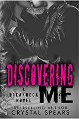 Discovering Me (Breakneck Series Book 4) Kindle Edition