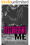 Discovering Me (Breakneck Series Book 4)