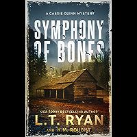Symphony of Bones: A Cassie Quinn Mystery