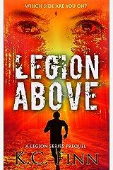 Legion Above: A Legion Lost Prequel Kindle Edition
