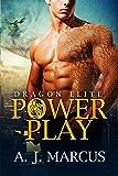Power Play (Dragon Elite Book 1)