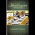 The Hospitality Commands: Building Loving Christian Community; Building Bridges to Friends & Neighbors