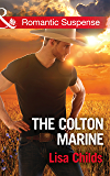 The Colton Marine (Mills & Boon Romantic Suspense) (The Coltons of Shadow Creek, Book 5)
