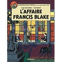Blake & Mortimer - tome 13 - Affaire Francis Blake (L')