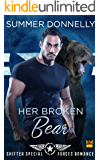 Her Broken Bear: Shifter Special Forces