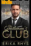 The Gentlemen's Club (Volume One in the Gentlemen's Club Series): A Billionaire Romance Series
