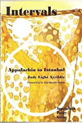 Intervals, Appalachia to Istanbul Kindle Edition