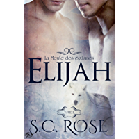 La Meute des SixLunes, 1 - Elijah