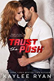 Trust the Push (English Edition)