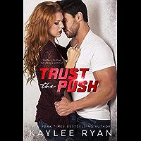 Trust the Push (English Edition)