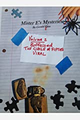 """Mister E's Mysteries: Volume 2: """"Buffaloed,"""" """"Circle of Fifths,"""" """"Viral"""" Kindle Edition"""