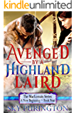 Avenged by a Highland Laird (The MacLomain Series: A New Beginning Book 4)