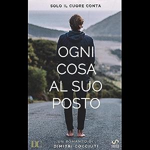 Ogni cosa al suo posto (Italian Edition)