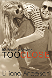 Too Close: The Beauty in Between (Beautiful Series 0.5)