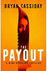 The Payout: a thriller (Mina Deerling Thriller Book 1) Kindle Edition