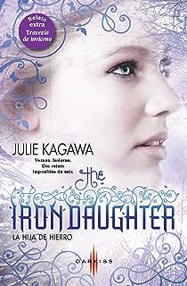 La hija de hierro - Travesía de invierno: The Iron Fey (2) (