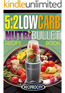 The diabetic nutribullet recipe book 203 nutribullet diabetes the 52 diet low carb nutribullet recipe book 200 low carb high protein fandeluxe Gallery