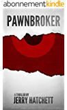 Pawnbroker: A Thriller (English Edition)