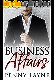 Business Affairs: A Billionaire Romance (English Edition)