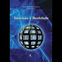 Televisão e Realidade