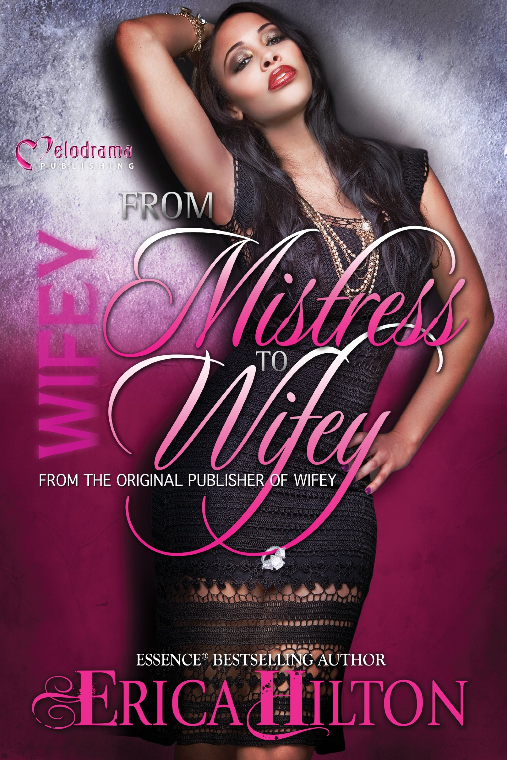 Wifey: From Mistress to Wifey PDF