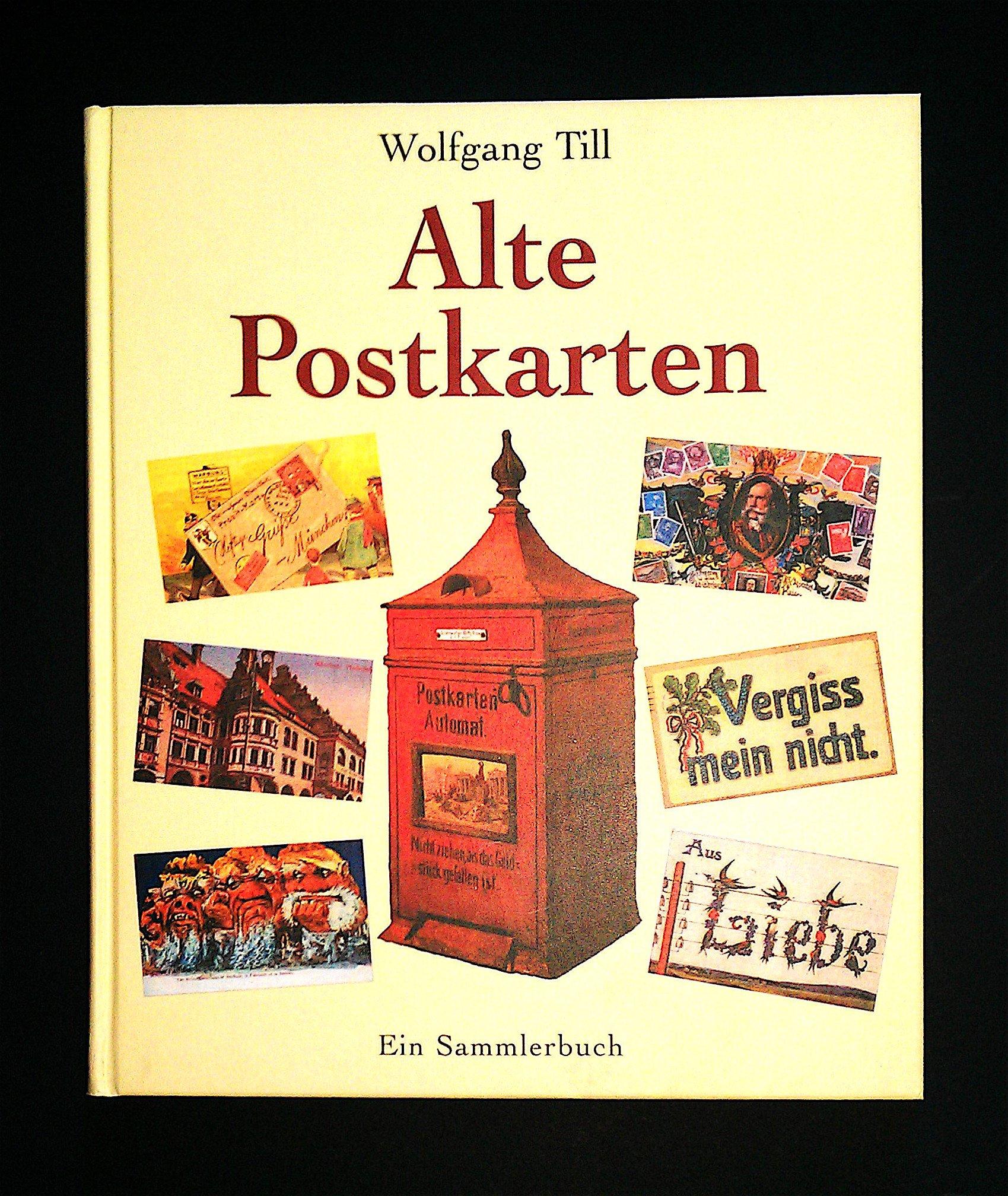 Alte Postkarten. Ein Sammlerbuch. Gebundenes Buch – 2003 Wolfgang Till Weltbild 3828907938 MAK_new_usd__9783828907935