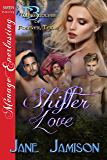 Shifter Love [Werewolves of Forever, Texas 13] (Siren Publishing Menage Everlasting)