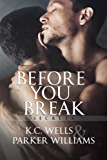 Before You Break (English Edition)