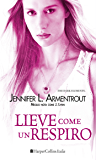 Lieve come un respiro (The Dark Elements Vol. 3)