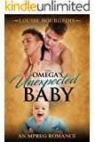The Omega's Unexpected Baby: An MPREG Romance (Unexpected Book 1)