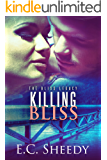 Killing Bliss: The Bliss Legacy - Book 1 (English Edition)
