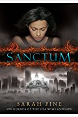 Sanctum (Guards of the Shadowlands Book 1) Kindle Edition