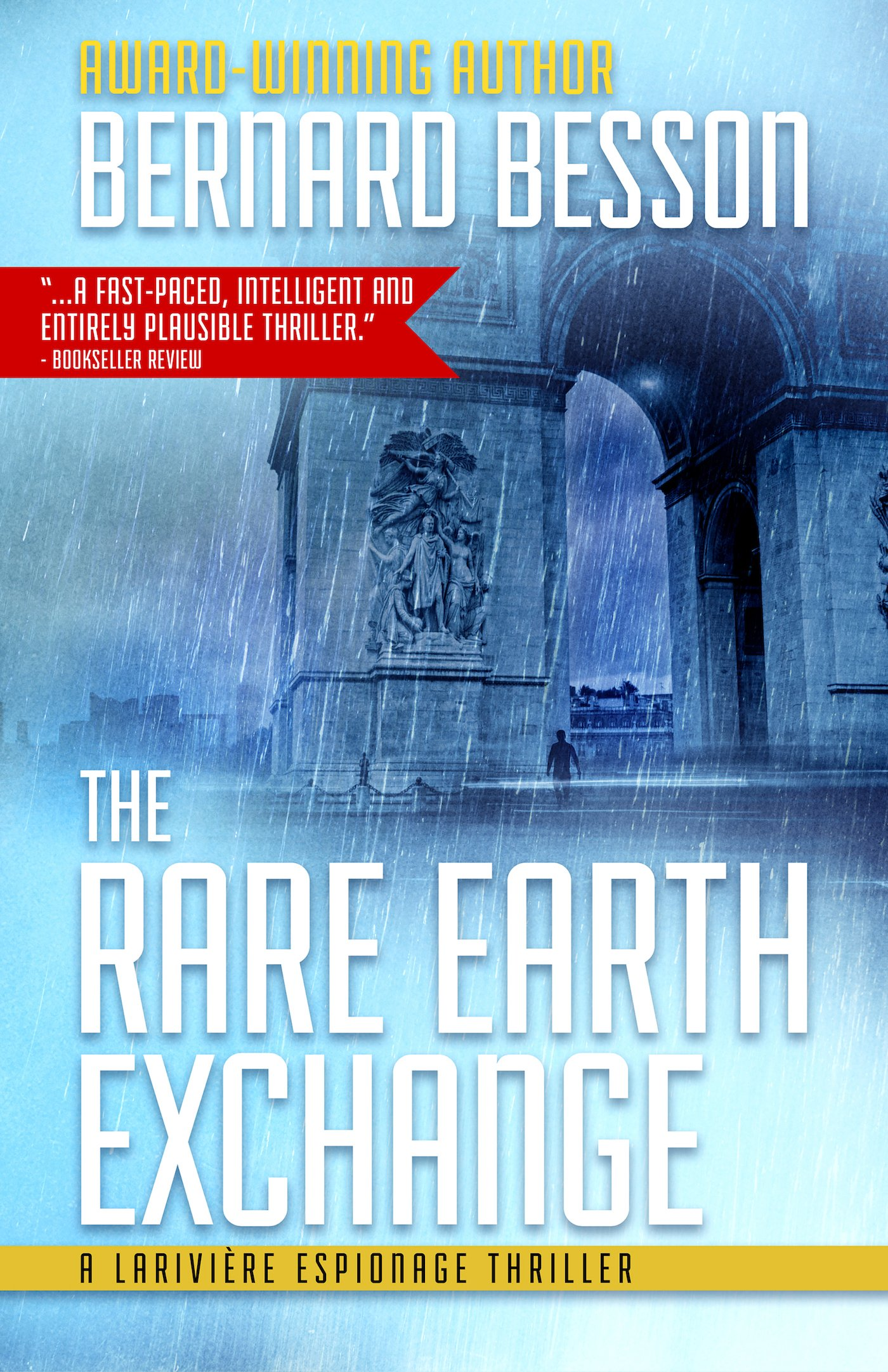 The Rare Earth Exchange (Larivière Espionage Thrillers)