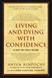Living and Dying with Confidence: A Day-by-Day Guide
