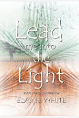 Lead Me Into The Light (Cacodemon Book 3) Kindle Edition