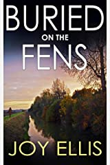 BURIED ON THE FENS a gripping crime thriller full of twists Kindle Edition