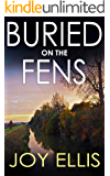 BURIED ON THE FENS a gripping crime thriller full of twists
