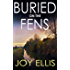 BURIED ON THE FENS a gripping crime thriller full of twists (English Edition)