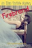 Firebrand (Eliza Carlisle Mystery Book 2)