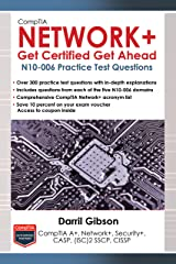 CompTIA Network+ N10-006 Practice Test Questions  (Get Certified Get Ahead) Kindle Edition