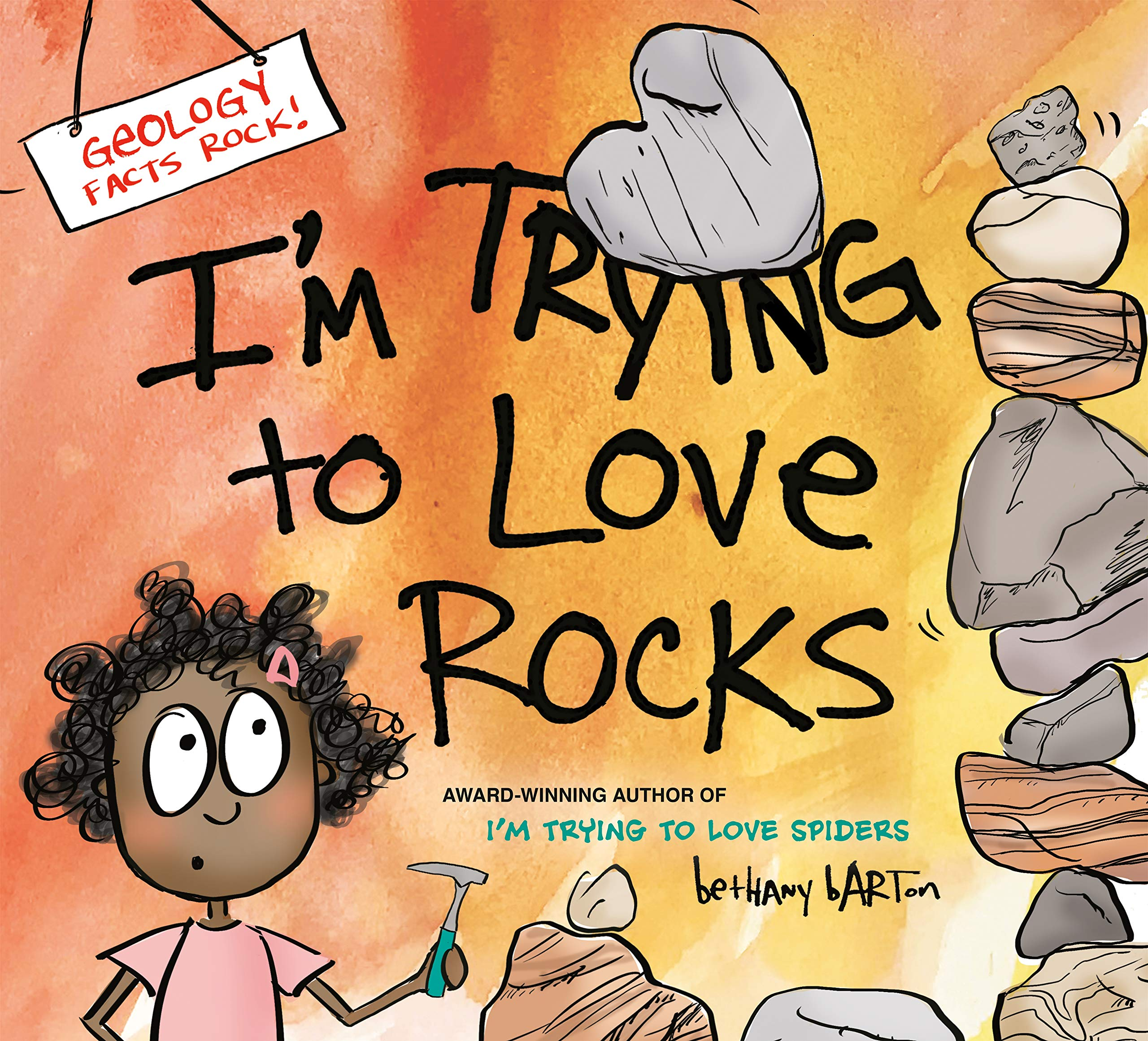 I'm Trying to Love Rocks: Barton, Bethany: 9780451480958: Amazon ...